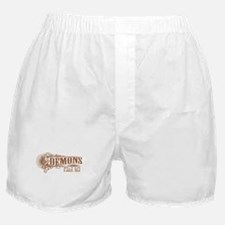 Demons Fear Me Boxer Shorts