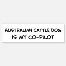 Australian Cattle Dog Bumper Bumper Bumper Sticker