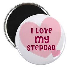 I Love My Stepdad Magnet