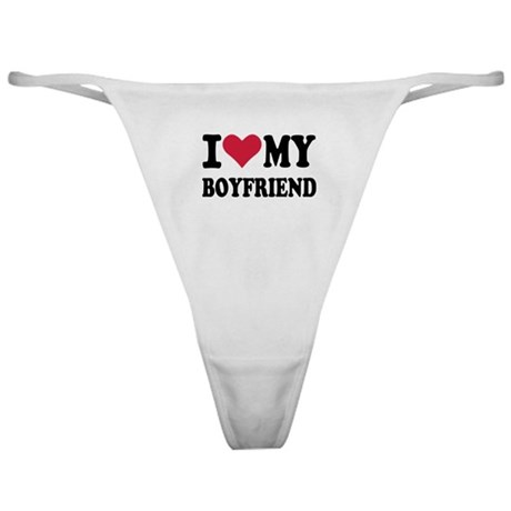 I love my boyfriend Classic Thong
