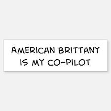 Co-pilot: American Brittany Bumper Bumper Bumper Sticker