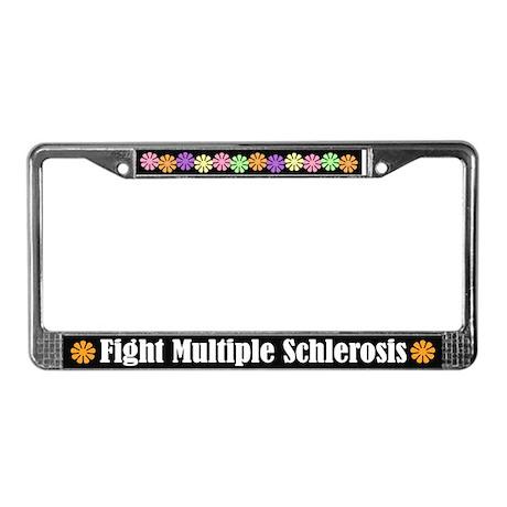 Fight Multiple Schlerosis License Plate Frame