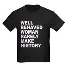 WELL BEHAVED WOMAN RARELY MAK T
