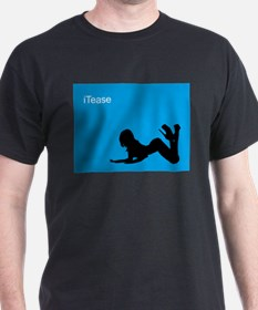 iTease Black T-Shirt