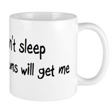 Can't sleep, Opossums will ge Mug
