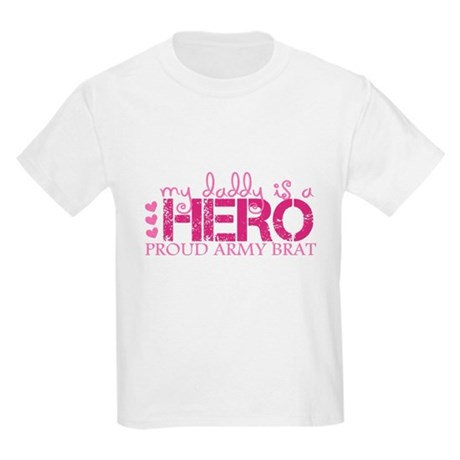 My daddy is a hero ... army b Kids Light T-Shirt