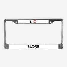 I Love ELISE License Plate Frame