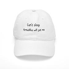 Can't sleep, Armadillos will Baseball Cap