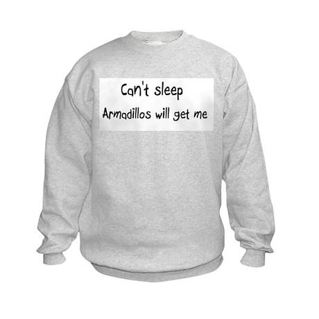 Can't sleep, Armadillos will Kids Sweatshirt