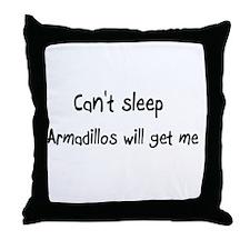 Can't sleep, Armadillos will Throw Pillow