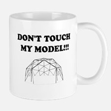 Don't Touch My Model! Mug