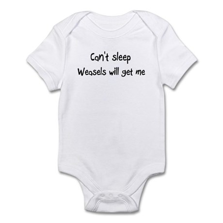 Can't sleep Weasels will get Infant Bodysuit