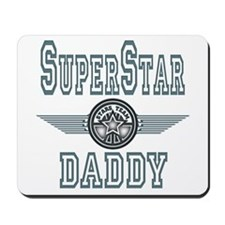 Superstar Daddy Mousepad