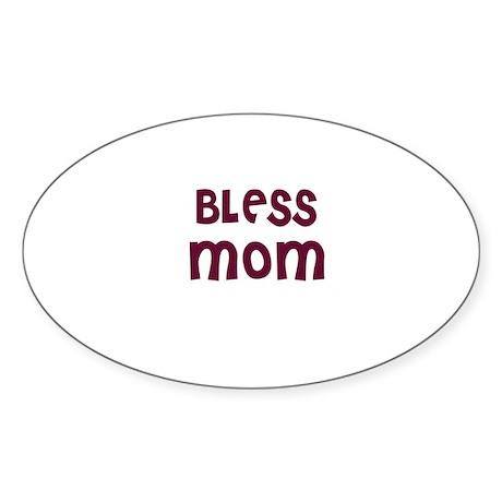 BLESS MOM Oval Sticker