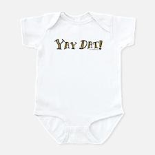 Yay Dat! Who Dat Infant Bodysuit