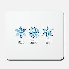 Eat Sleep Ski Mousepad