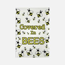 COVERED IN BEES Rectangle Magnet