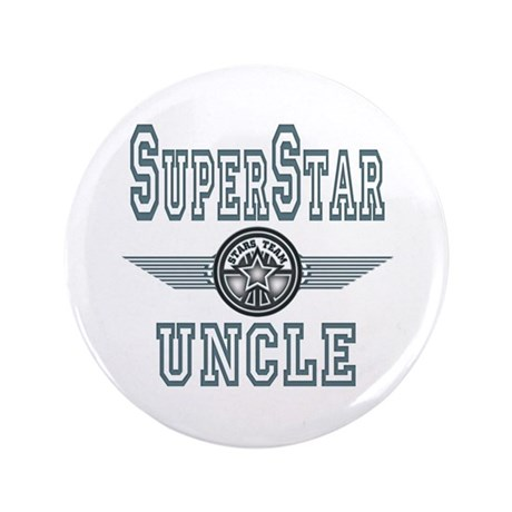 "Superstar Uncle 3.5"" Button"