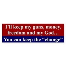 I'LL KEEP MY GUNS, MONEY, FREEDOM...