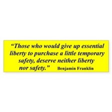 THOSE WHO WOULD GIVE UP ESSENTIAL LIBERTY...
