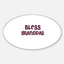 BLESS GRANDPAS Oval Decal
