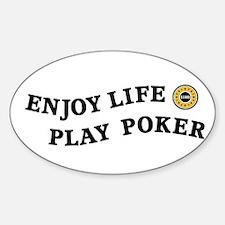 Enjoy Life Play Poker Decal