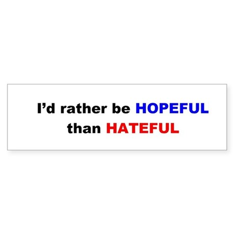 Hopeful Bumper Sticker