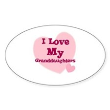 I Love My Granddaughters Oval Stickers