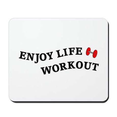 Enjoy Life Workout Mousepad