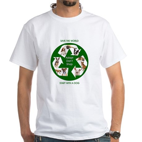 Recycle and Save A Dog White T-Shirt