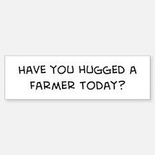 Hugged a Farmer Bumper Bumper Bumper Sticker
