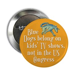 Blue Dogs Should Be On Kids TV, Not In Congress!