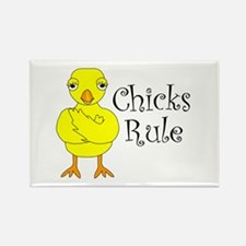 Chicks Rule Rectangle Magnet