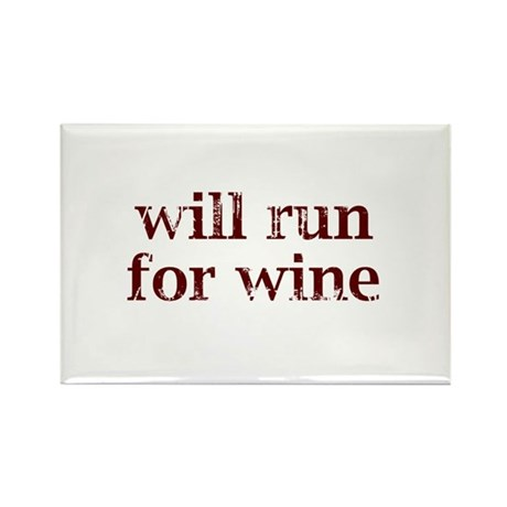 Will Run for Wine Rectangle Magnet