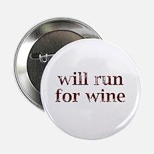 """Will Run for Wine 2.25"""" Button"""