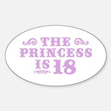 The Princess is 18 Decal