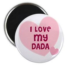 I Love My Dada Magnet