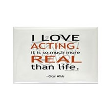 Oscar Wilde Quote on Acting Rectangle Magnet (100