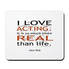 Oscar Wilde Quote on Acting Mousepad