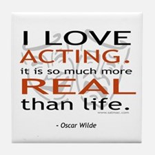 Oscar Wilde Quote on Acting Tile Coaster