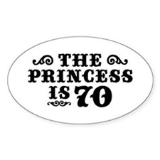 The Princess is 70 Decal