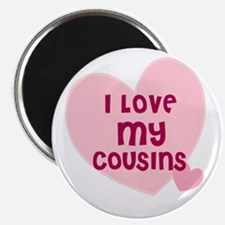 I Love My Cousins Magnet