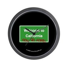 WelcomeToCaliforniaNowGoHome Wall Clock