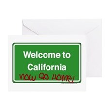 WelcomeToCaliforniaNowGoHome Greeting Card