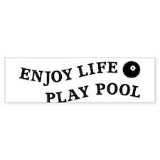 Enjoy Life Play Pool Bumper Sticker