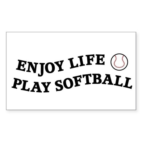Enjoy Life Play Softball Sticker (Rectangle)