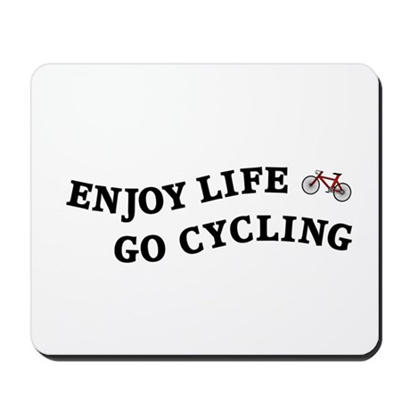 Enjoy Life Go Cycling Mousepad