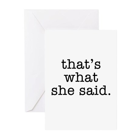 """""""That's What She Said"""" Greeting Cards (Pk of 10)"""