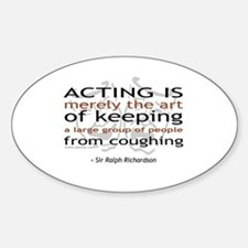 Sir Ralph Richardson Quote Oval Decal