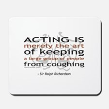 Sir Ralph Richardson Quote Mousepad